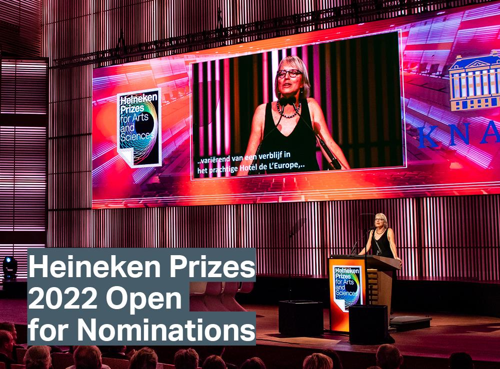 Heineken Prizes 2022 now Open for Nominations